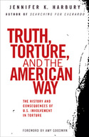 Truth, Torture and the American Way by Jennifer Harbury